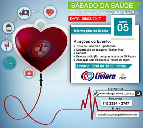 Sábado da saúde - Drogaria Liviero 05/08/2017